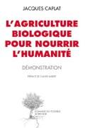 « On peut nourrir 10 milliards d'humains en bio sans défricher un hectare » Doss_livre_caplat120-cabde